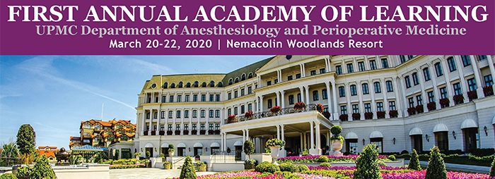 First Annual Academy of Learning March 20-22, 2020, Nemacolin Woodlands Resort